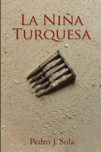 La Niña Turquesa Tapa blanda – 1 sep 2015 Pedro J. Sola 1517342651 Fiction - Science Fiction