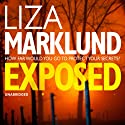Exposed Hörbuch von Liza Marklund Gesprochen von: India Fisher