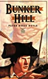 Bunker Hill, Peter R. Doyle, 1887456082
