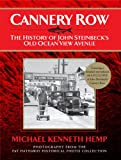 Cannery Row: The History of Old Ocean View Avenue by Michael Kenneth Hemp front cover