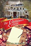 The Christmas Letters by  Kathy Mowery in stock, buy online here