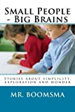 Small People - Big Brains, Walter Boomsma, 1482033070