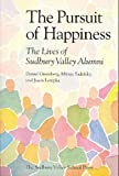 The Pursuit of Happiness- THE LIVES OF SUDBURY VALLEY ALUMNI