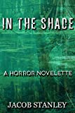 In The Shade: A Horror Novelette