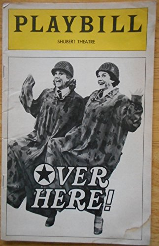 Treat Williams Signed Damaged Cover Playbill from Over Here! at the Shubert Theatre starring Patty Andrews Maxene Andrews Janie Sell In smaller roles future stars Marilu Henner Ann Reinking Treat Williams John Travolta Chevi Colton Samuel E. Wright Music and Lyrics by Richard M. Sherman and Robert B. Sherman