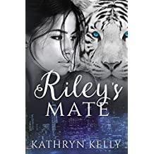 Riley's Mate (Sexy Shapeshifter Romance Book 1)