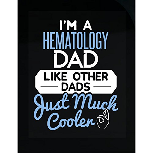 My Family Tee Gift For Hematology Dad Much Cooler Fathers Day Present - Sticker