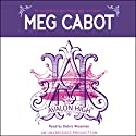 Avalon High Audiobook by Meg Cabot Narrated by Debra Wiseman