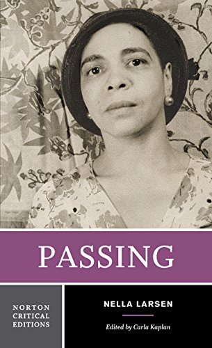Passing (First Edition) (Norton Critical Editions)