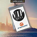 VIP Pass: SF Sketchfest | Ricky Gervais,Maria Bamford,Jon Hamm,Christopher Guest,Lewis Black,Janeane Garofalo,Eugene Mirman,Dan Savage