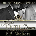 Mine Until Dawn: The Fitzgerald Family, Book 2 | E. B. Walters