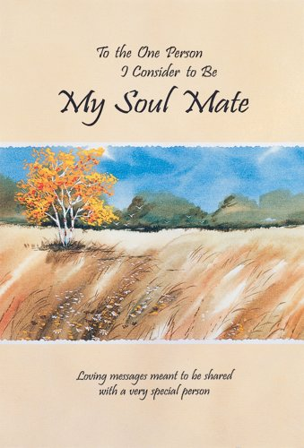 To The One Person I Consider To Be My Soul Mate: Loving messages meant to be shared with a very special person (Blue Mountain Arts Collection)