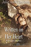 Written on Her Heart, Julie Anne Lindsey, 1622371356