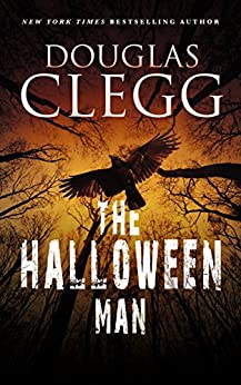 The Halloween Man by [Clegg, Douglas]