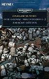 Falsche Götter - Der Große Bruderkrieg 2: Warhammer 40.000-Roman von Graham McNeill (1. September 2009) Taschenbuch