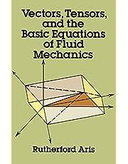 Vectors, Tensors and the Basic Equations of Fluid Mechanics