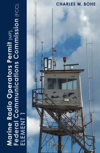 Marine Radio Operators Permit(MP), Federal Communications Commission (FCC), Element 1