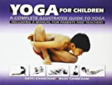img - for Yoga For Children: A Complete Illustrated Guide To Yoga book / textbook / text book