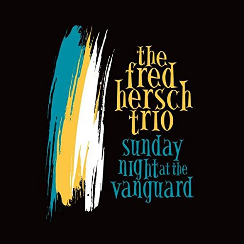 Fred Hersch - Sunday Night at the Vanguard  cover