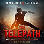 The Telepath: The Viral Superhero Series, Book 2 | Casey Lane,Bryan Cohen