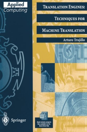Translation Engines: Techniques for Machine Translation