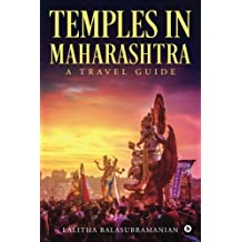 Temples in Maharashtra: A Travel Guide