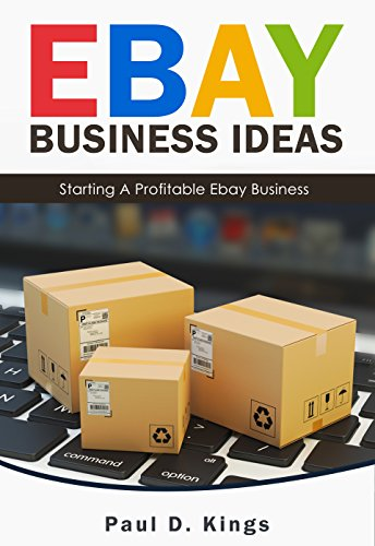 ebay business ideas starting a profitable ebay business making money online by