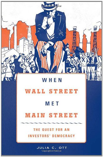 Download When Wall Street Met Main Street: The Quest for an Investors' Democracy PDF