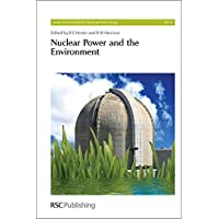Nuclear Power and the Environment (Issues in Environmental Science and Technology)