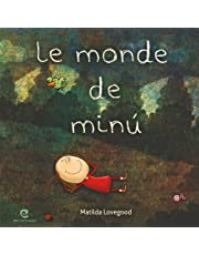 Le monde de Minú (French Edition)