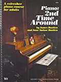 Piano 2nd Time Around : A Refresher Piano Course for Adults