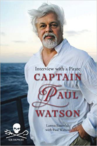 Captain Paul Watson Interview With a Pirate