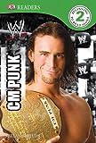 WWE: CM Punk (DK READERS)