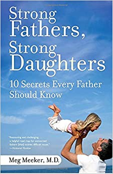 Strong Fathers, Strong Daughters: 10 Secrets Every Father Should Know price comparison at Flipkart, Amazon, Crossword, Uread, Bookadda, Landmark, Homeshop18
