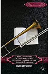 Music and Identity in Twentieth-Century Literature from Our America: Noteworthy Protagonists (Literatures of the Americas) Hardcover