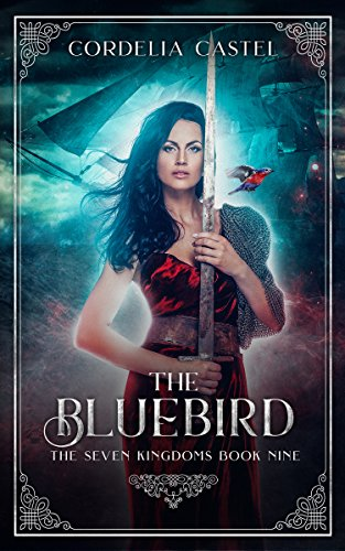 (The Bluebird (The Seven Kingdoms Book 9))