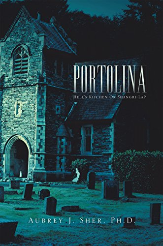 Portolina Hell S Kitchen Or Shangri La Kindle Edition By