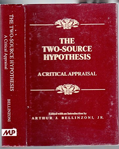 The Two-Source Hypothesis: A Critical Appraisal