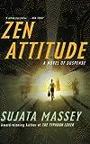 Zen Attitude, Sujata Massey, 0060899212