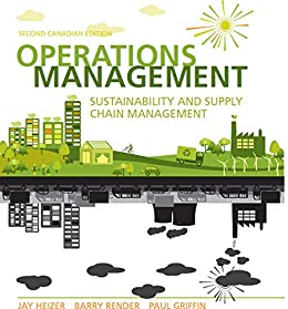 Operations management sustainability and supply chain management operations management sustainability and supply chain management second canadian edition by heizer fandeluxe Choice Image