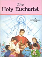 The Holy Eucharist (St. Joseph Picture…