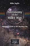 img - for Astronomy of the Milky Way: The Observer s Guide to the Northern Milky Way (The Patrick Moore Practical Astronomy Series) (Pt.1) book / textbook / text book