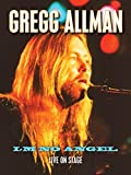 Gregg Allman - I'm No Angel: Live On Stage