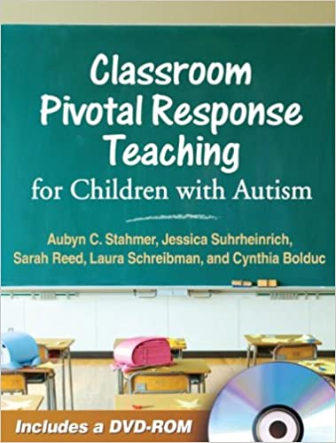 Classroom Pivotal Response Teaching for Children with Autism ...