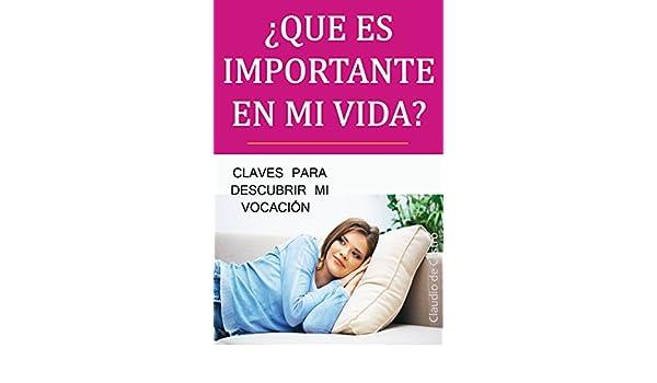 Libro para crecer en nuestra FE: LO QUE ES IMPORTANTE EN TU VIDA (EBOOKS CATÓLICOS y JUVENILES, RECOMENDADOS) (Spanish Edition) - Kindle edition by Claudio ...