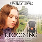 The Reckoning: The Heritage of Lancaster County, Book 3