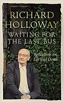Book Waiting for the Last Bus: Reflections on Life and Death