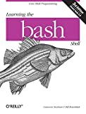 Learning the bash Shell: Unix Shell Programming