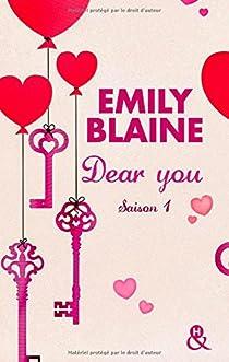 Dear You (actes 1 à 3): Saison 1 par Blaine