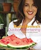 Katie Brown's Outdoor Entertaining, Katie Brown, 0316113069